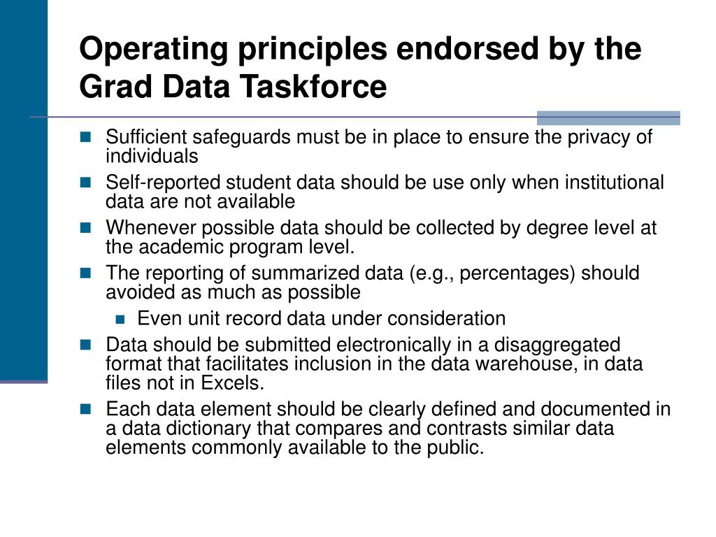 Operating principles endorsed by the Grad Data Taskforce