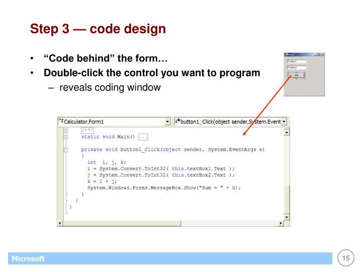 Step 3 — code design