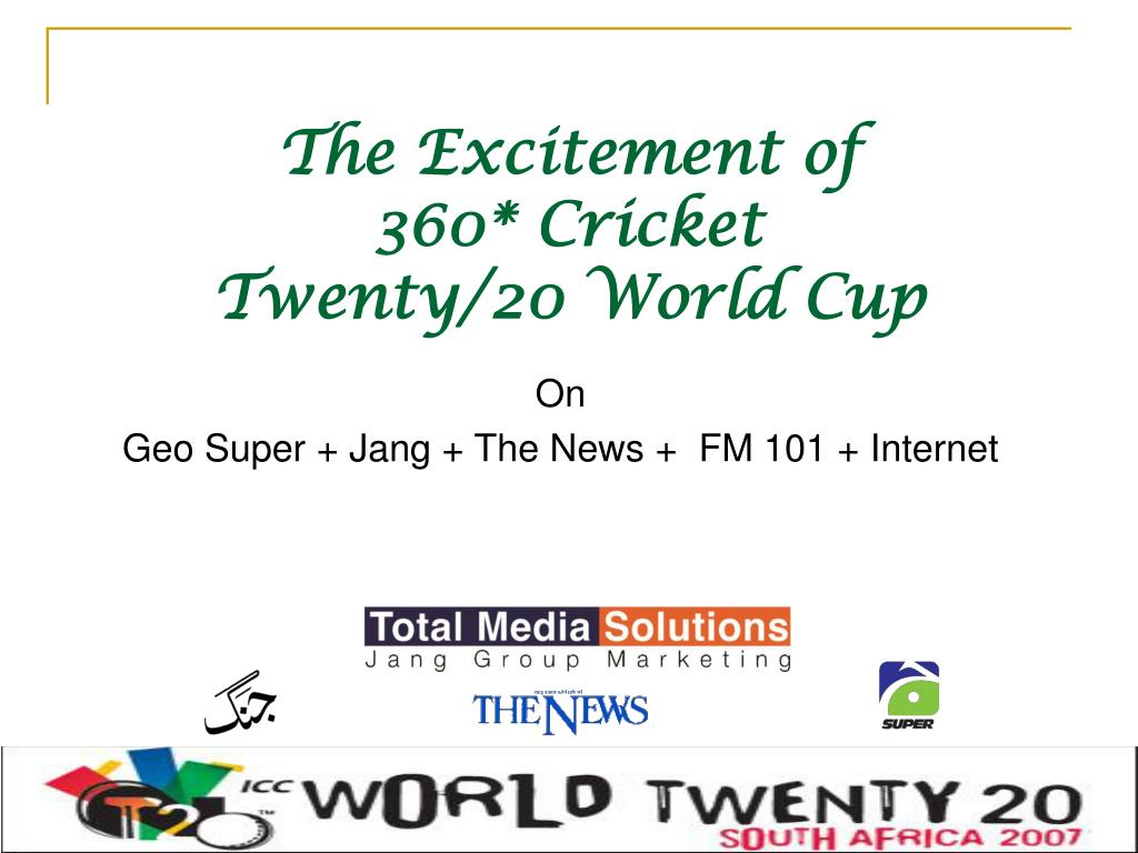the excitement of 360 cricket twenty 20 world cup l.
