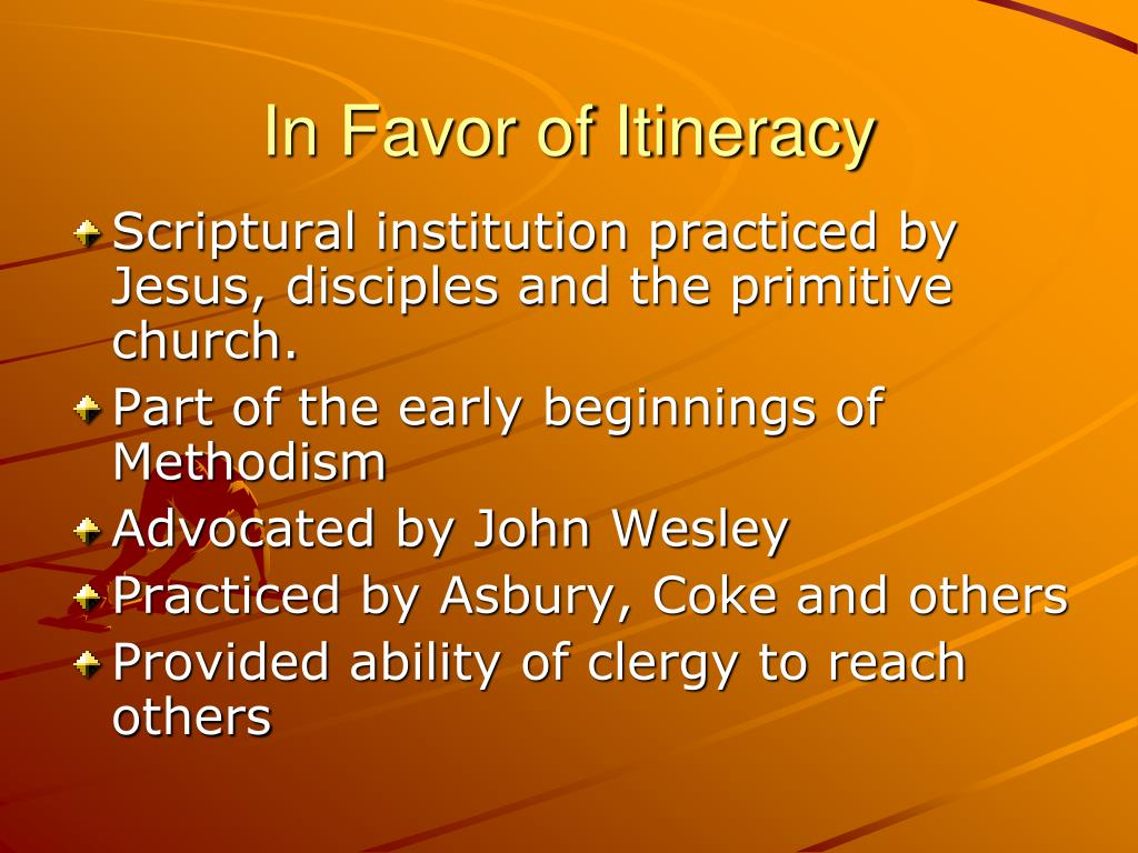 In Favor of Itineracy