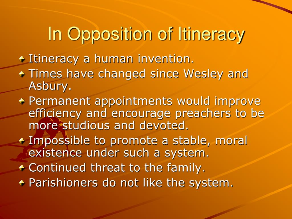 In Opposition of Itineracy