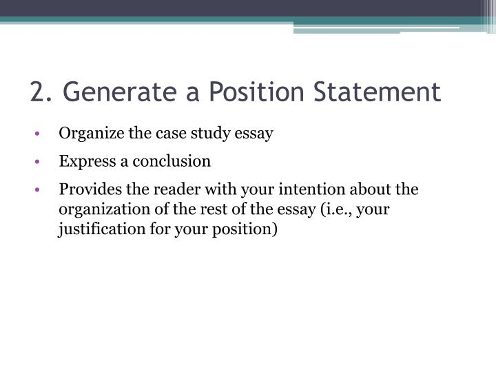 2. Generate a Position Statement