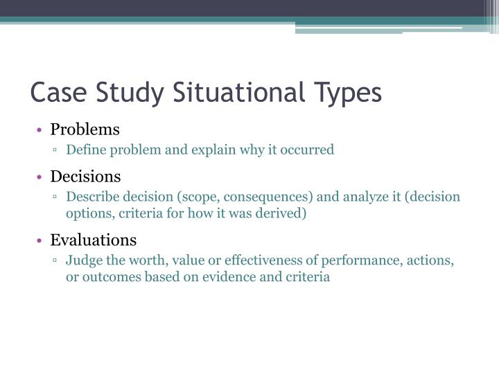 Case Study Situational Types