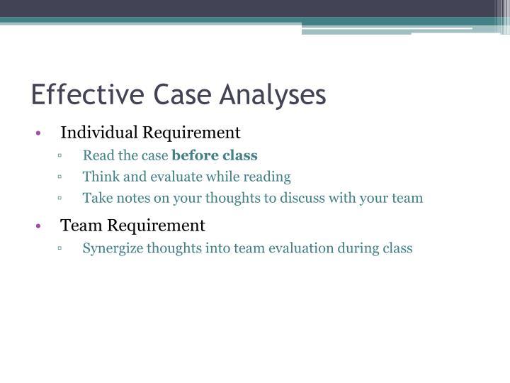 Effective Case Analyses