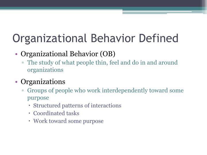 Organizational Behavior Defined