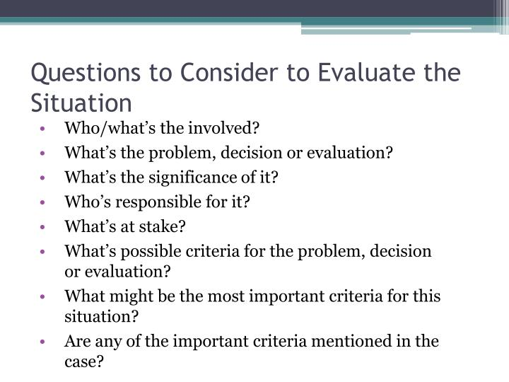 Questions to Consider to Evaluate the Situation