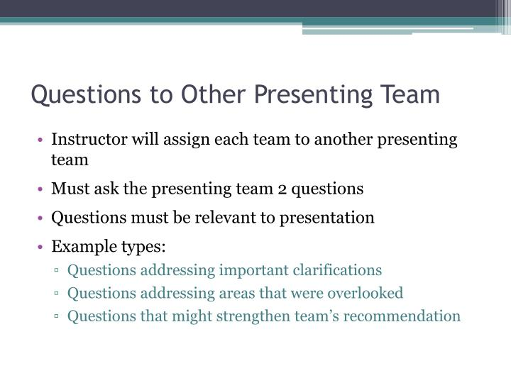 Questions to Other Presenting Team