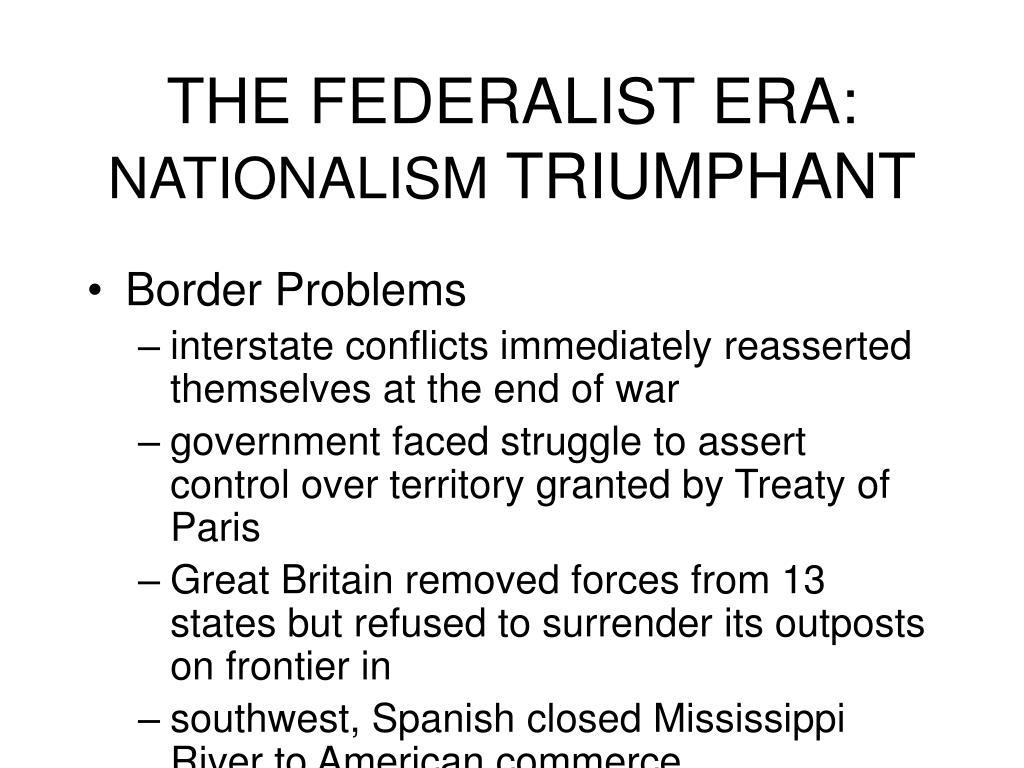 the federalist era nationalism triumphant l.