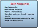 both narratives