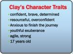 clay s character traits