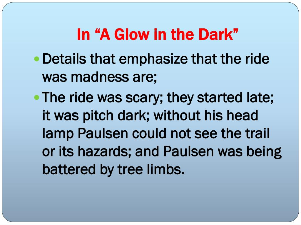 "In ""A Glow in the Dark"""