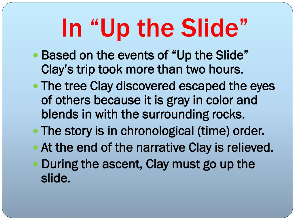 "In ""Up the Slide"""