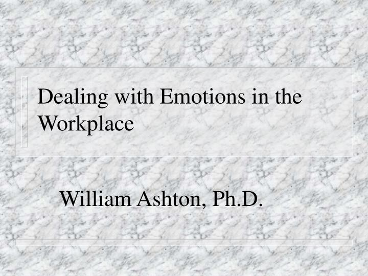dealing with emotions in the workplace n.