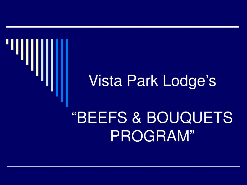 vista park lodge s beefs bouquets program l.