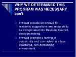 why we determined this program was necessary con t