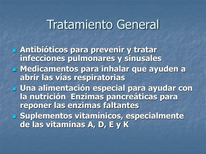 Tratamiento General