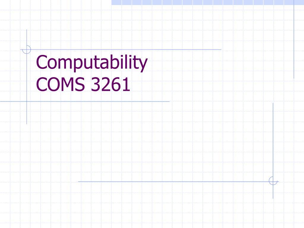 computability coms 3261 l.