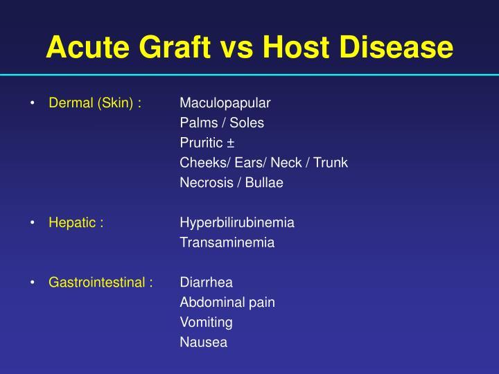 Acute Graft vs Host Disease