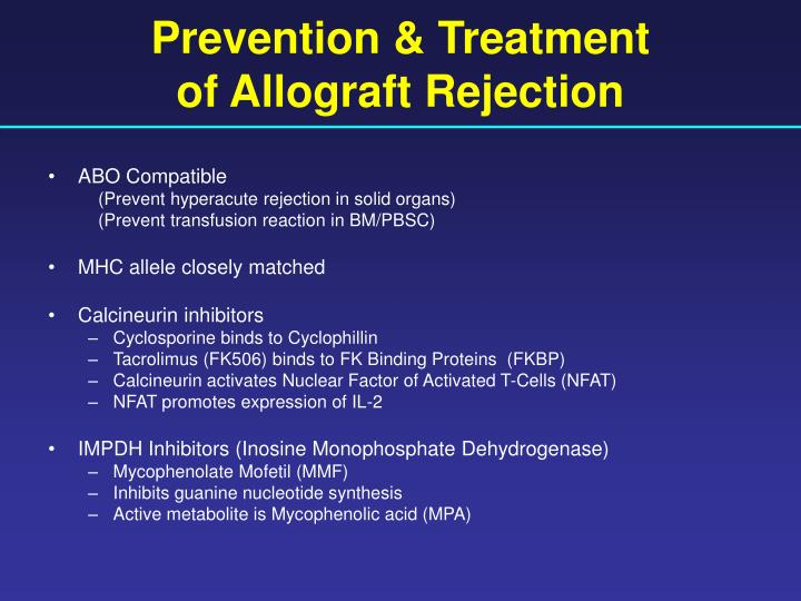 Prevention & Treatment                    of Allograft Rejection