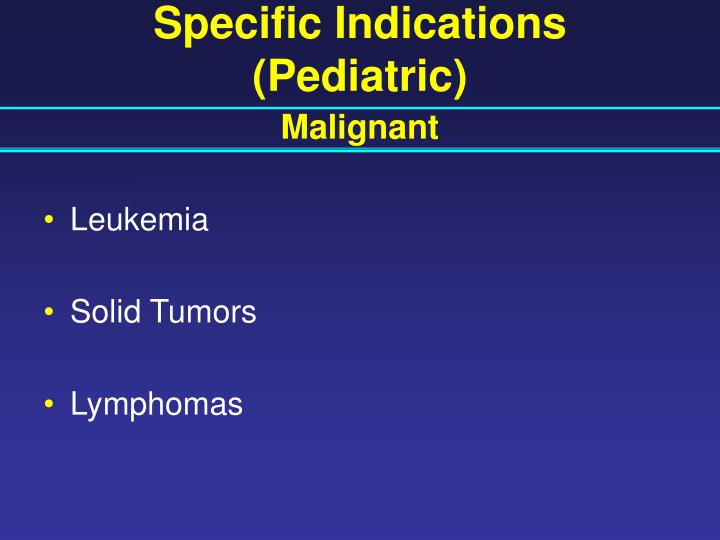 Specific Indications