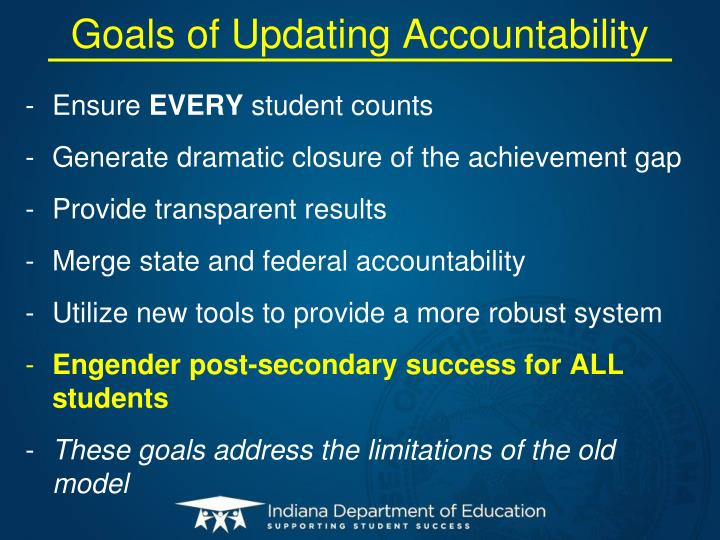 Goals of Updating Accountability