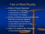 fate of allied royalty