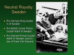neutral royalty sweden