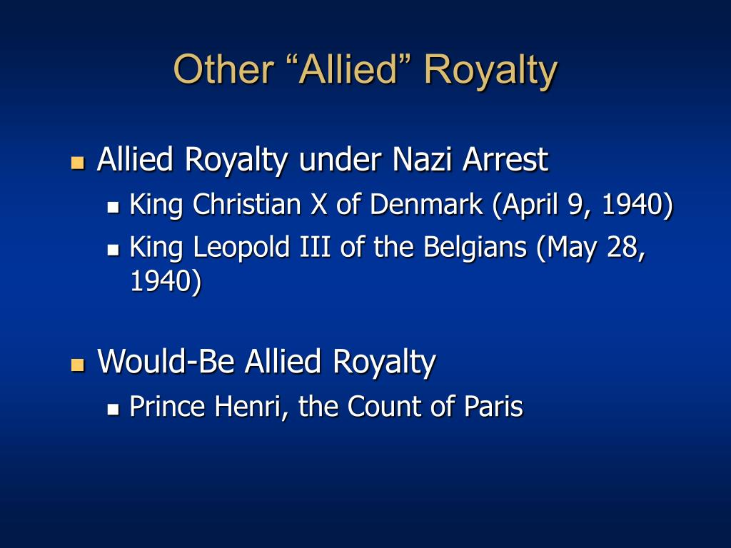 """Other """"Allied"""" Royalty"""