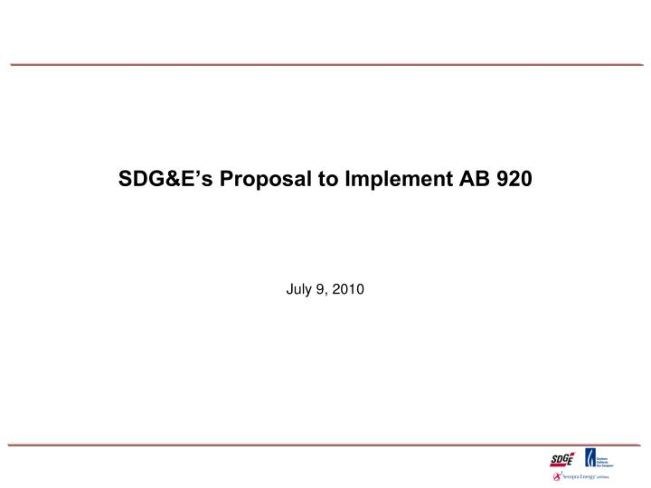 Sdg e s proposal to implement ab 920