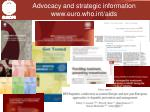 advocacy and strategic information www euro who int aids