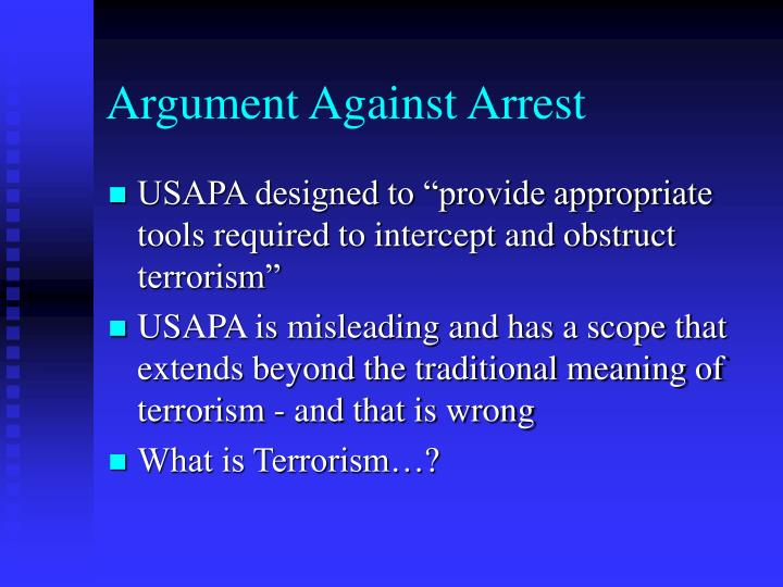 Argument Against Arrest