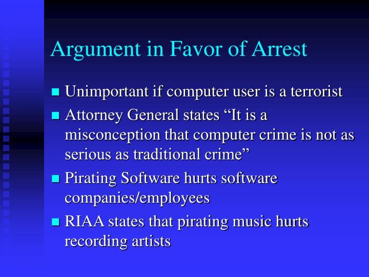 Argument in Favor of Arrest