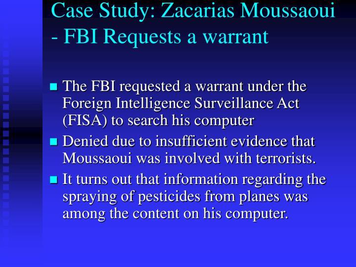 Case Study: Zacarias Moussaoui - FBI Requests a warrant