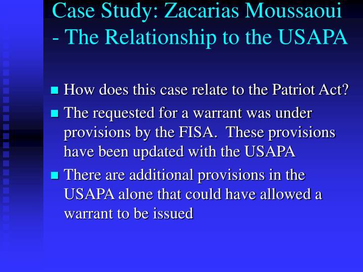 Case Study: Zacarias Moussaoui - The Relationship to the USAPA