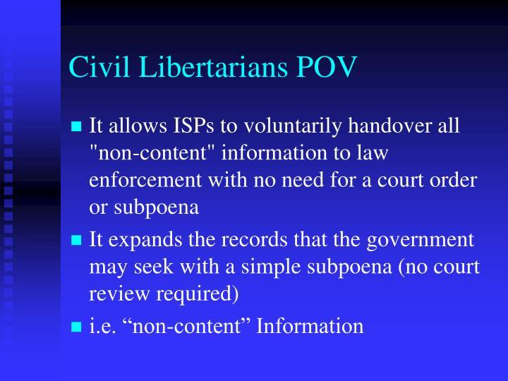 Civil Libertarians POV