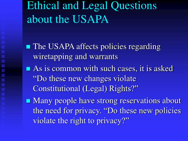 Ethical and Legal Questions about the USAPA