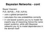 bayesian networks cont