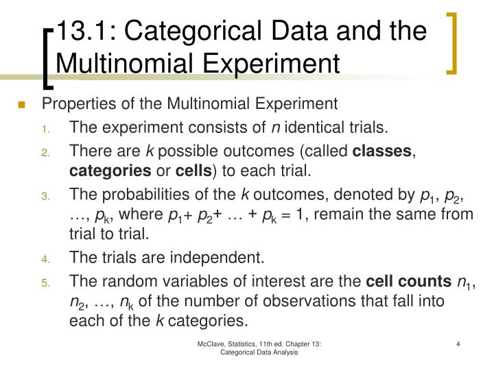 13.1: Categorical Data and the Multinomial Experiment