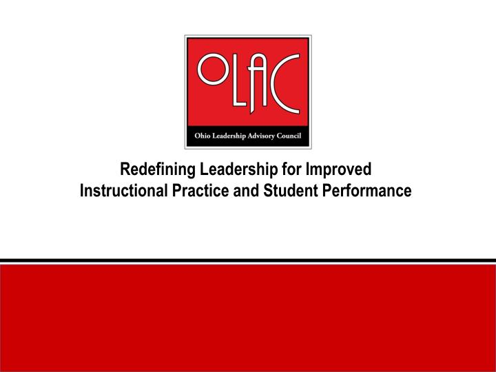 redefining leadership for improved instructional practice and student performance n.