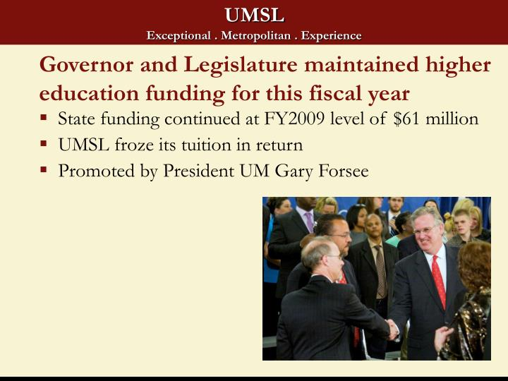 Governor and Legislature maintained higher education funding for this fiscal year