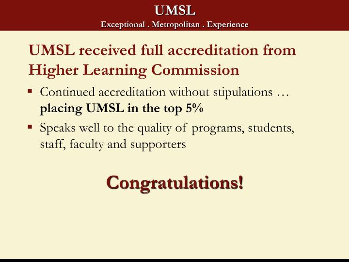 Umsl received full accreditation from higher learning commission