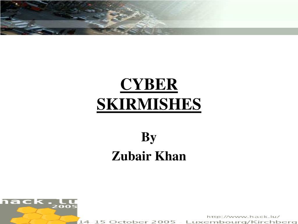 cyber skirmishes l.