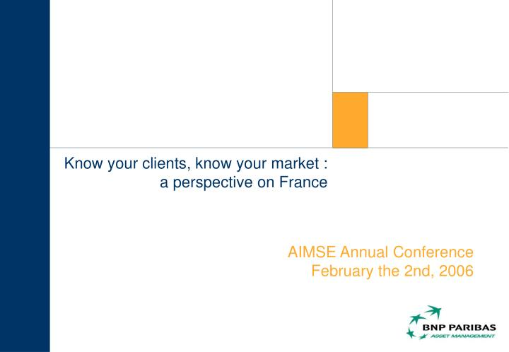 know your clients know your market a perspective on france n.
