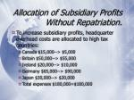allocation of subsidiary profits without repatriation