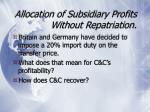 allocation of subsidiary profits without repatriation10