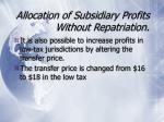 allocation of subsidiary profits without repatriation8