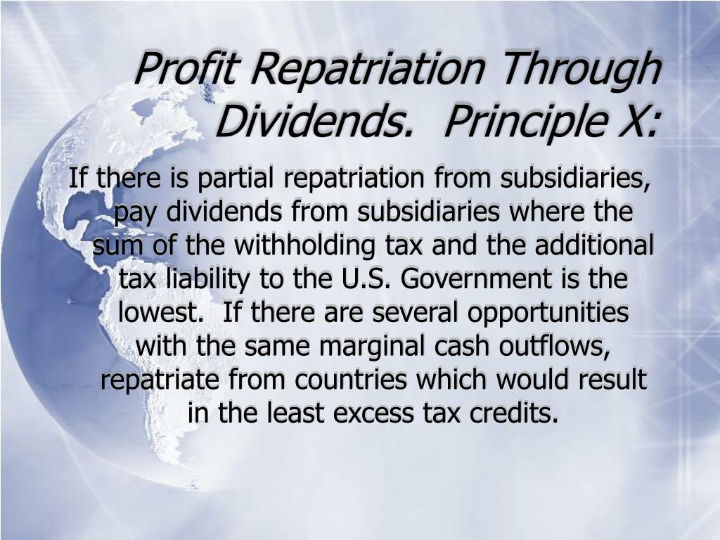 Profit Repatriation Through Dividends.  Principle X: