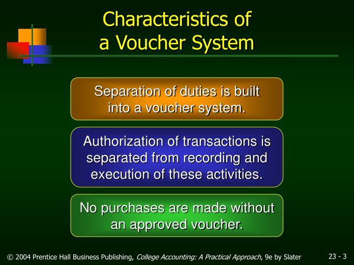 Characteristics of a voucher system