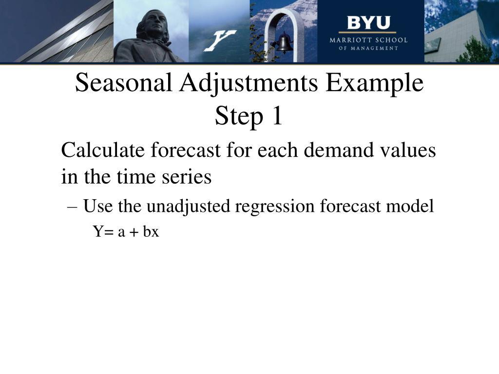 Seasonal Adjustments Example