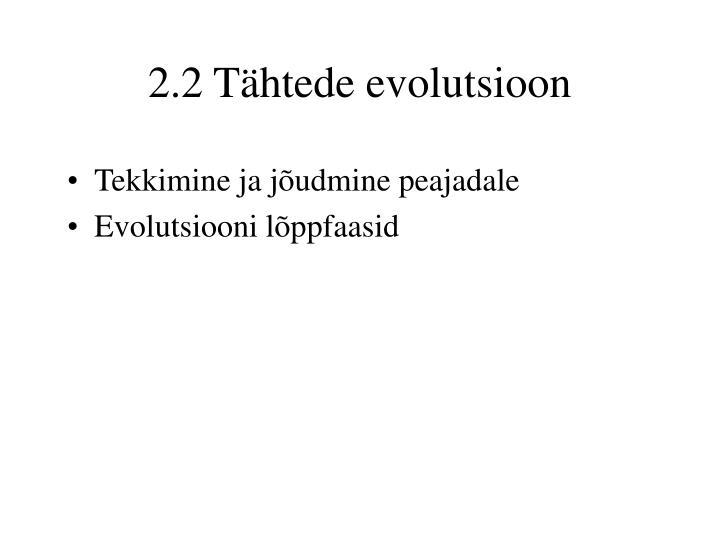 2.2 Tähtede evolutsioon